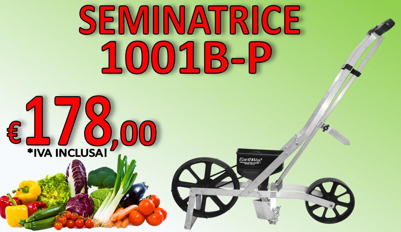 SEMINATRICE 1001BP